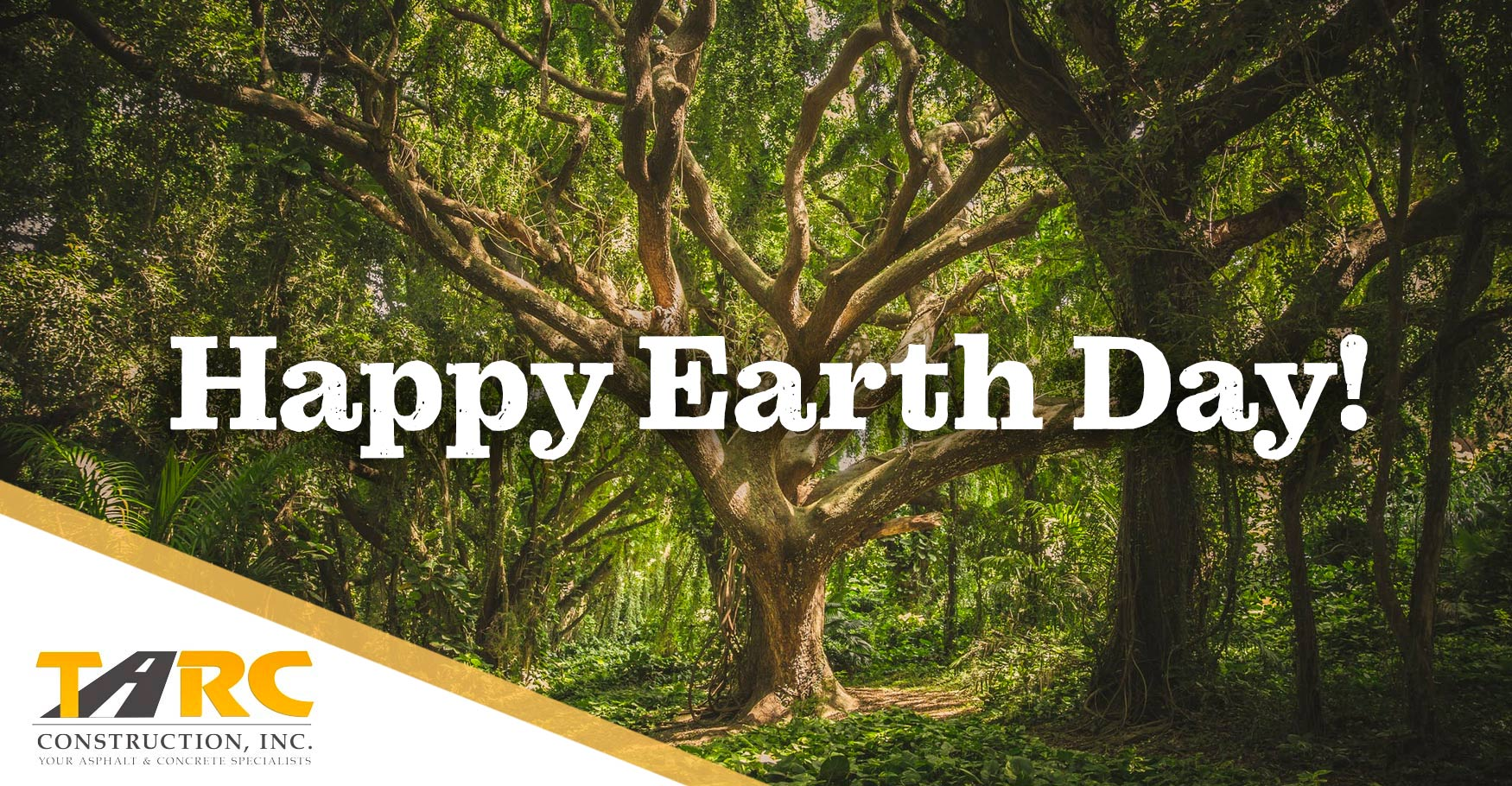 Happy Earth Day from Tarc